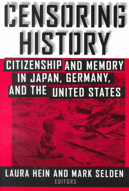 Censoring History By Hein, Laura Elizabeth (EDT)