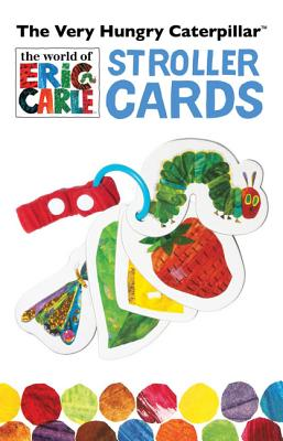 The Very Hungry Caterpillar Stroller Cards By Carle, Eric